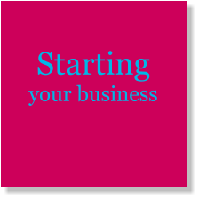 Starting your business